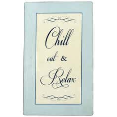 Chill Out and Relax Metal Sign