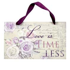 Maison Chique Collection Love is Timeless Plaque
