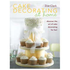 Cake Decorating At Home Cookbook