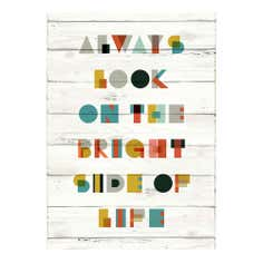 Always Look On The Bright Side Printed Canvas