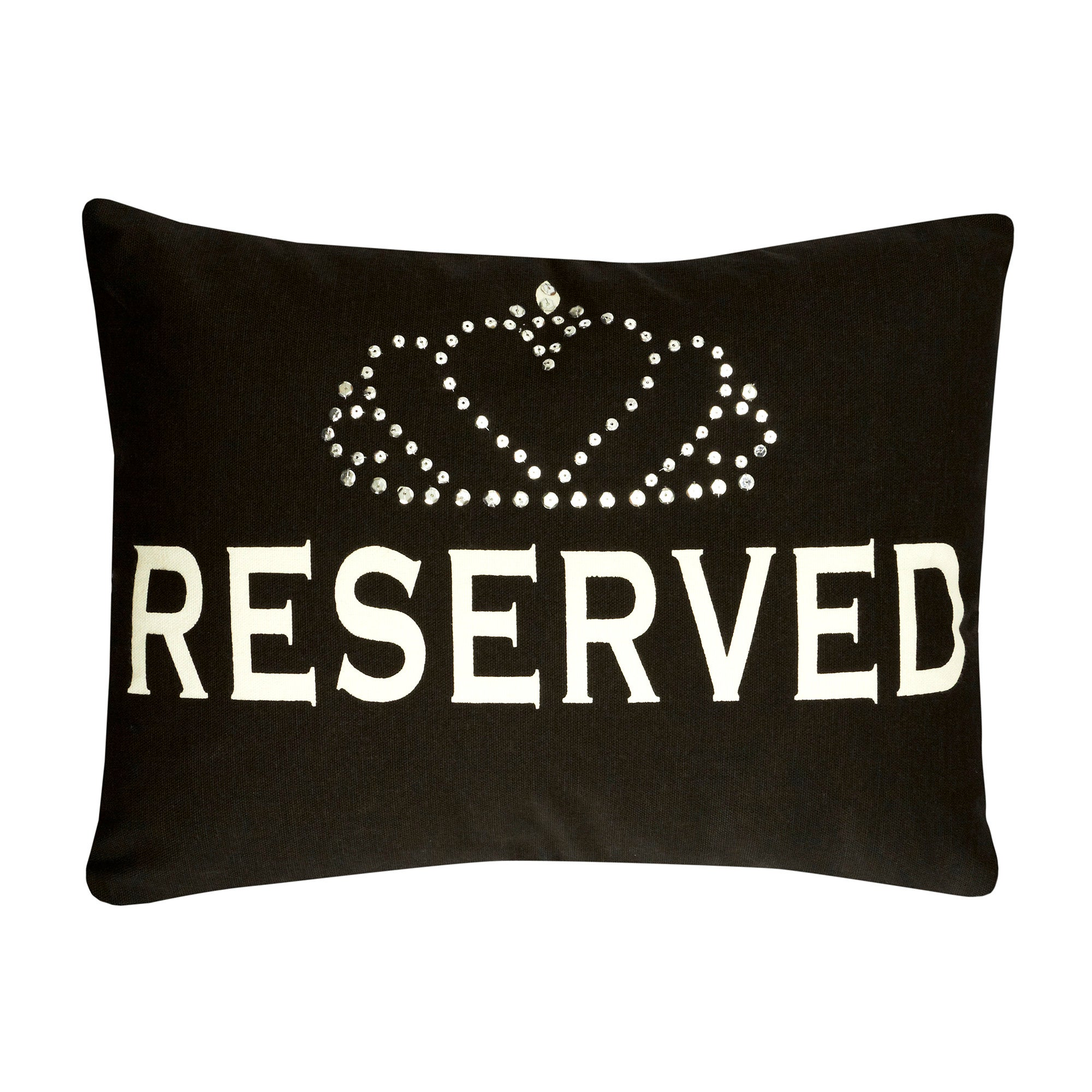 Queen of Everything Collection Reserved Cushion